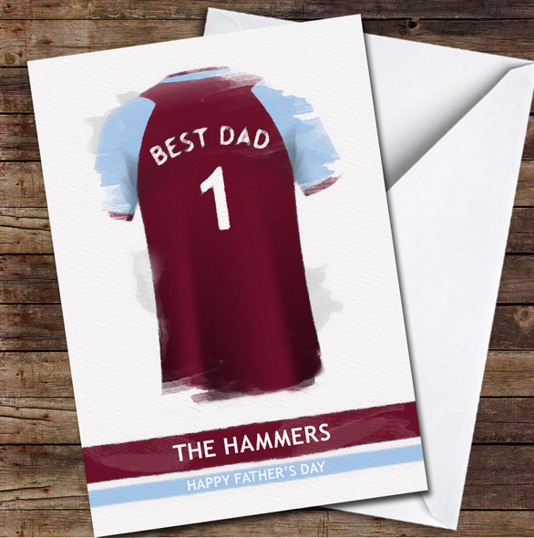 West Ham United Football Team Shirt Best Dad Personalised Father's Day Greetings Card
