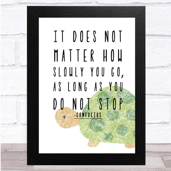Do Not Stop Tortoise Quote Wall Art Print
