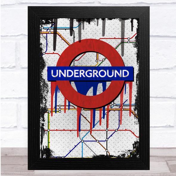 Underground In Distressed Grunge Paint Drip Wall Art Print