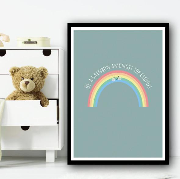 Be A Rainbow Amongst The Clouds Cute Rainbow Green Wall Art Print