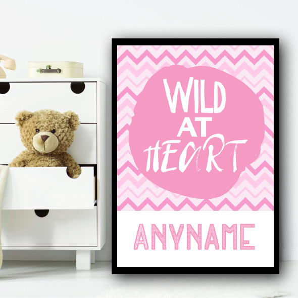 Pink Wild At Heart Zig Zags Any Name Personalised Wall Art Print