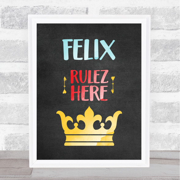 Gold Crown Chalk Rulez Here Any Name Personalised Wall Art Print