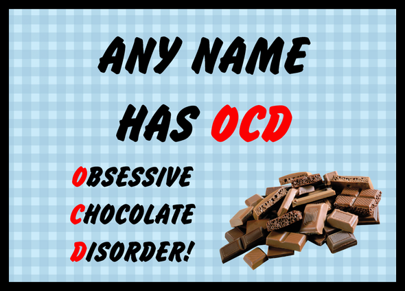 Funny Obsessive Disorder Chocolate Blue Personalised Computer Mousemat
