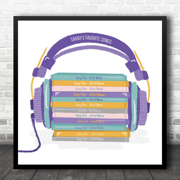 Cd Pile Headphones Favourite Any Songs Compilation Square Personalised Music Song Lyric Art Print