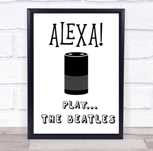Alexa Play Any Song Or Artist Personalised Music Song Lyric Wall Art Print