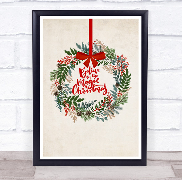 Mistletoe Believe In The Magic Of Christmas Wall Art Print