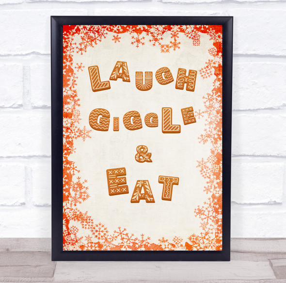 Laugh Giggle and Eat Cookie Font Christmas Wall Art Print