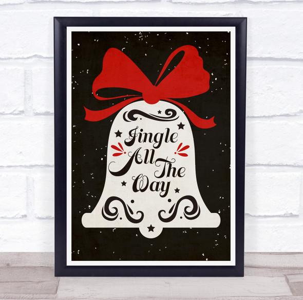 Jingle All The Way Bell Christmas Wall Art Print