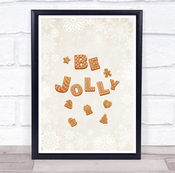 Cookies Font Be Jolly Christmas Wall Art Print