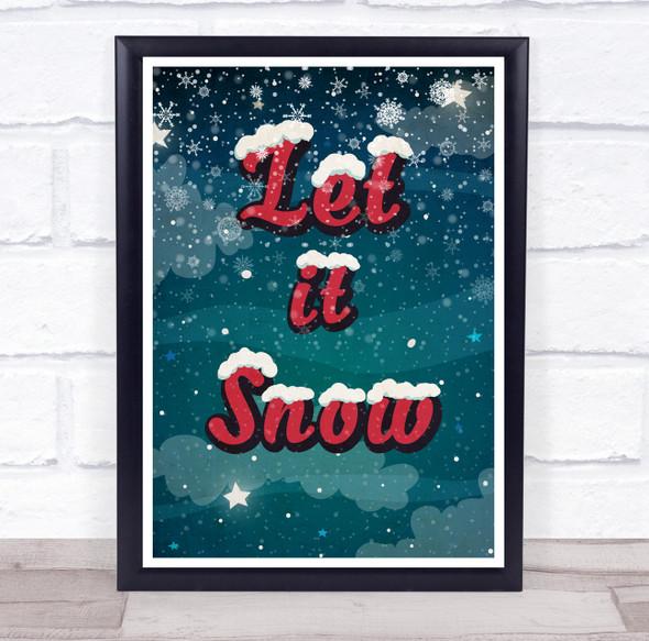Let it Snow Dark Snow Christmas Wall Art Print