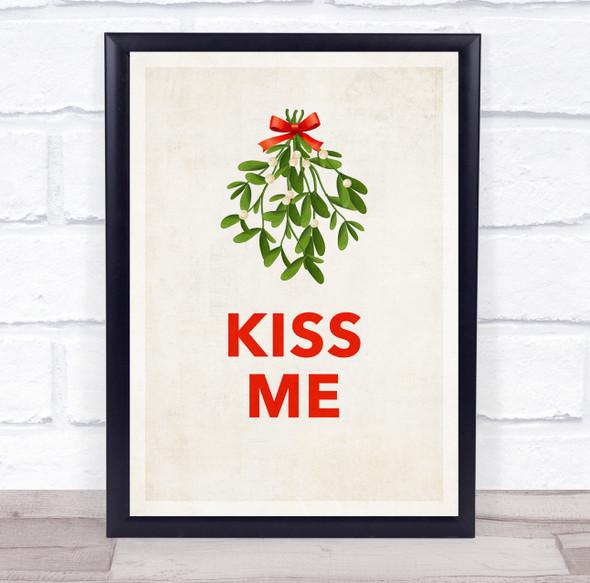 Kiss Me Christmas Mistletoe Wall Art Print
