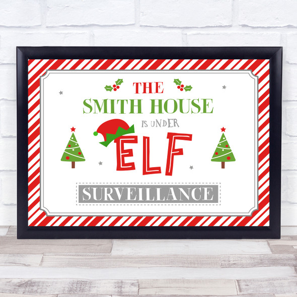 Personalised Family House Under Elf Surveillance Christmas Event Sign Print