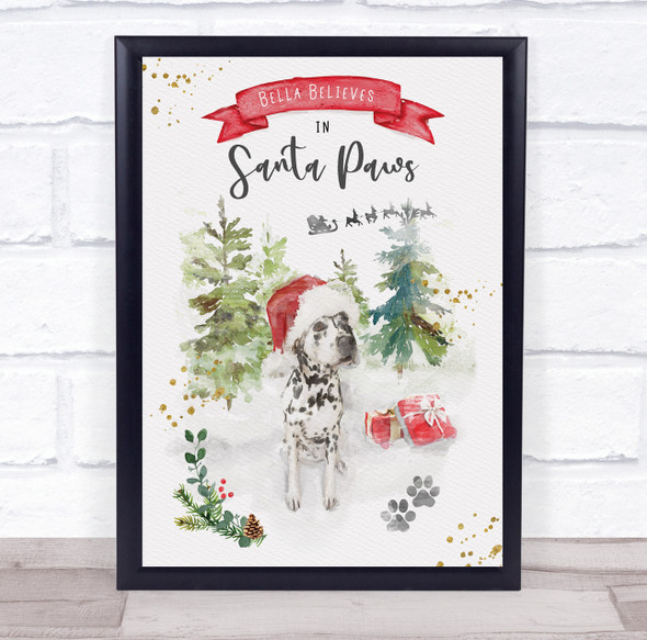 Personalised Believe Santa Paws Dalmatian Dog Christmas Event Sign Print