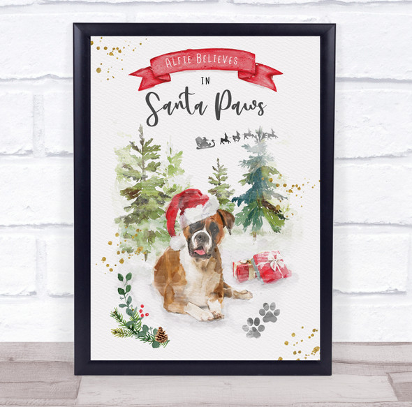 Personalised Believe Santa Paws Boxer Dog Christmas Event Sign Print