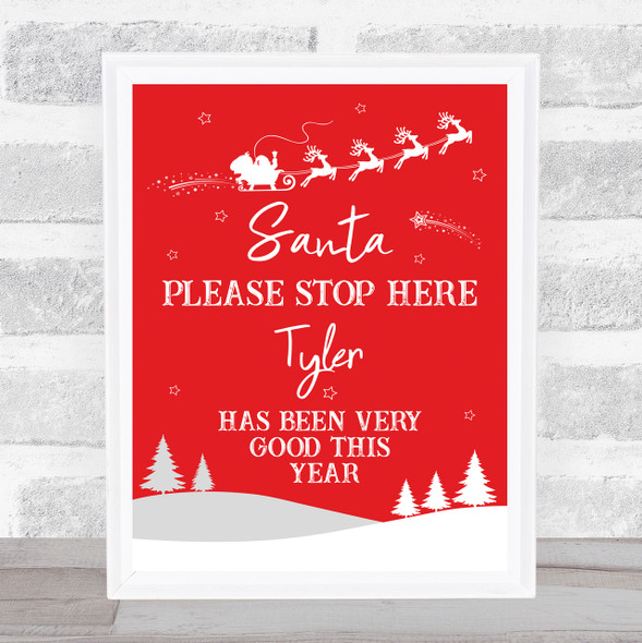 Personalised Santa Please Stop Here Christmas Red Event Sign Print