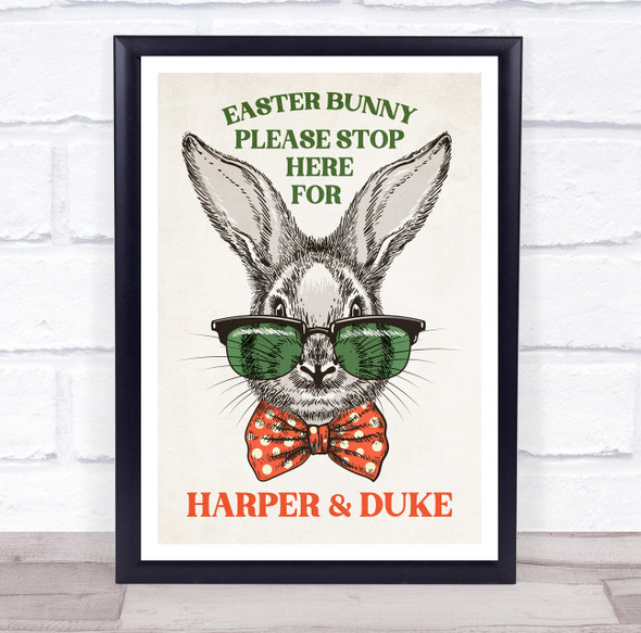 Personalised Easter Bunny Wearing Glasses Please Stop Here Event Sign Print