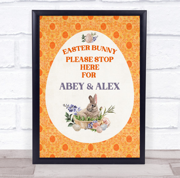 Personalised Easter Bunny Please Stop Here Orange Event Sign Print