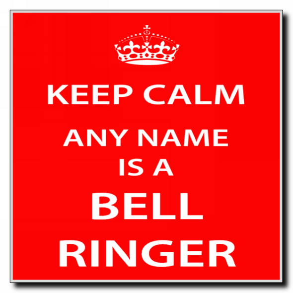 Bell Ringer Personalised Keep Calm Coaster