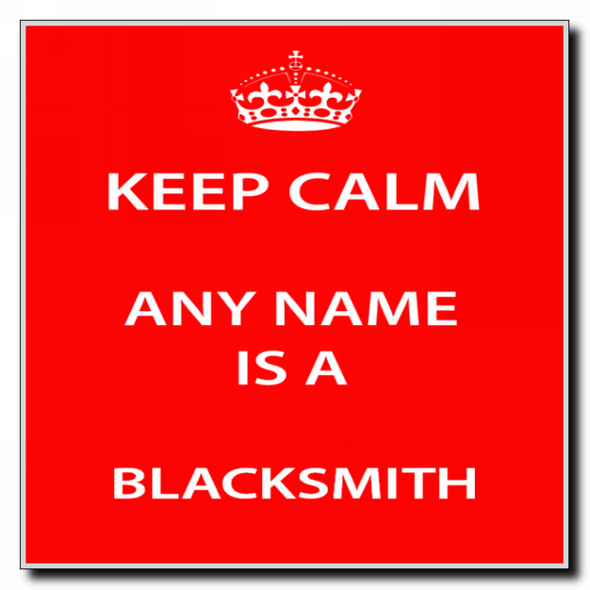 Blacksmith Personalised Keep Calm Coaster