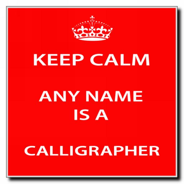 Calligrapher Personalised Keep Calm Coaster