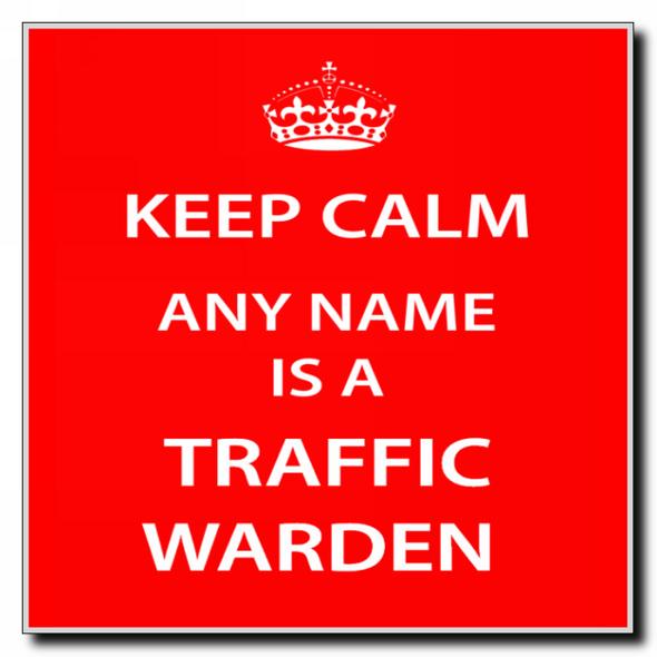 Traffic Warden Personalised Keep Calm Coaster