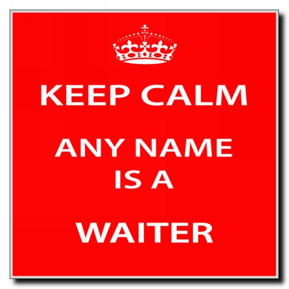 Waiter Personalised Keep Calm Coaster