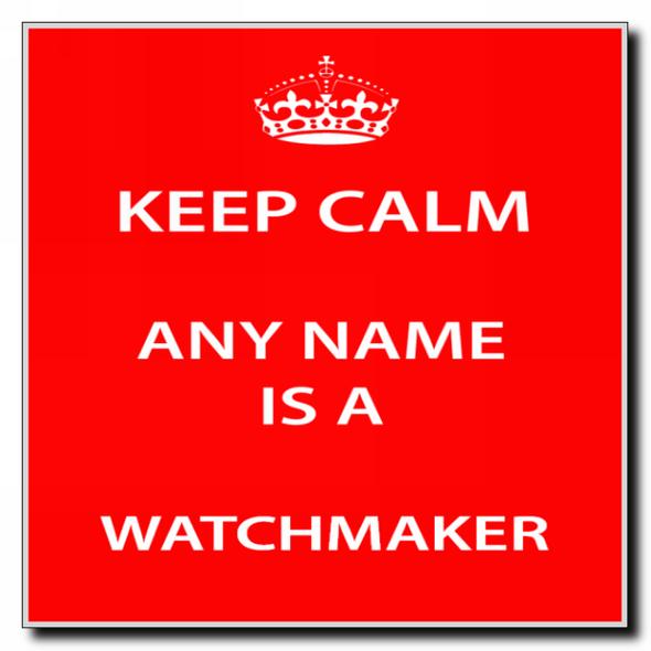 Watchmaker Personalised Keep Calm Coaster