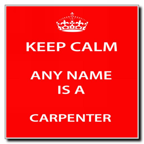 Carpenter Personalised Keep Calm Coaster