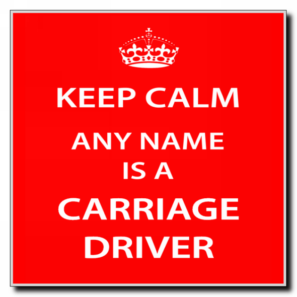Carriage Driver Personalised Keep Calm Coaster