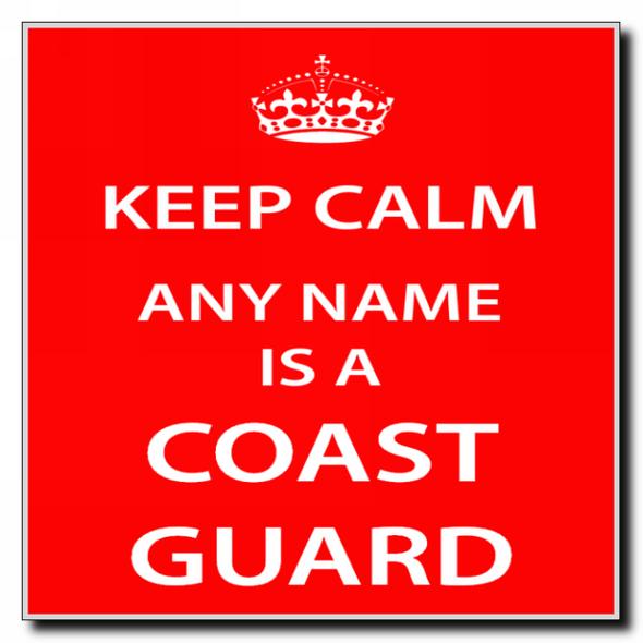 Coast Guard Personalised Keep Calm Coaster