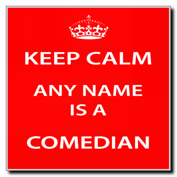 Comedian Personalised Keep Calm Coaster