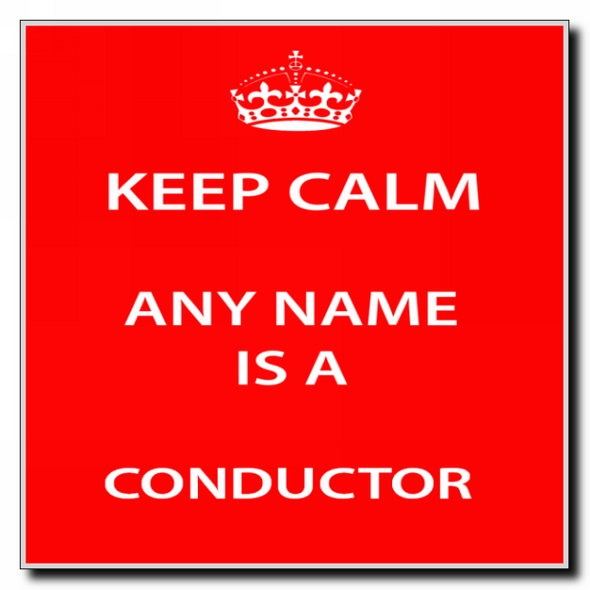 Conductor Personalised Keep Calm Coaster