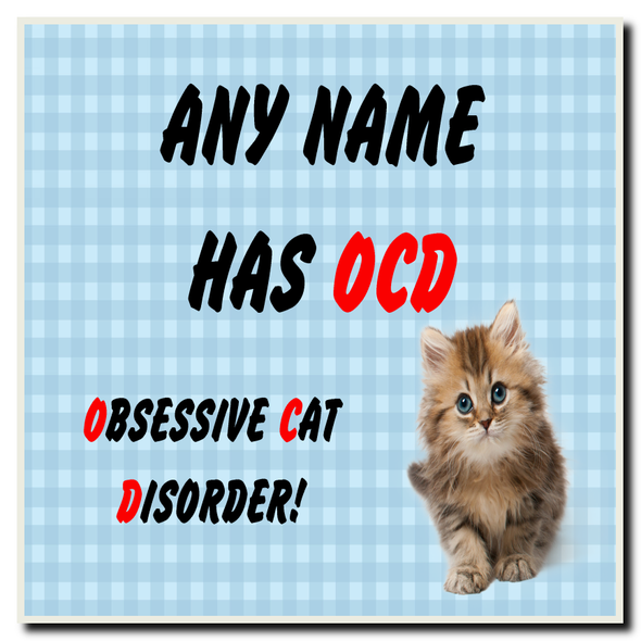 Funny Obsessive Disorder Cat Blue Personalised Drinks Mat Coaster