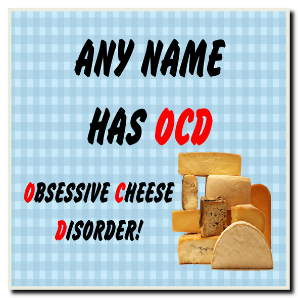Funny Obsessive Disorder Cheese Blue Personalised Drinks Mat Coaster