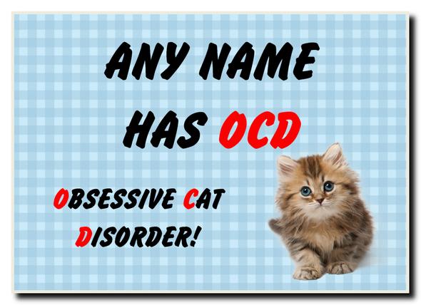 Funny Obsessive Disorder Cat Blue Personalised Jumbo Magnet