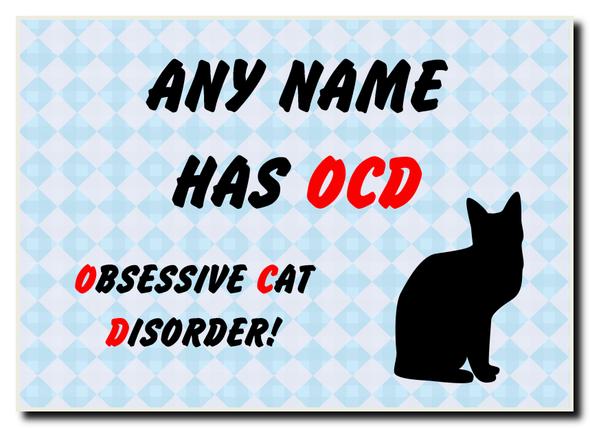 Funny Obsessive Disorder Cat Personalised Jumbo Magnet