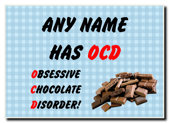 Funny Obsessive Disorder Chocolate Blue Personalised Jumbo Magnet