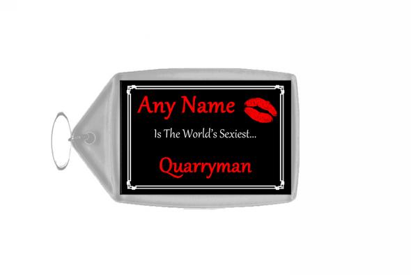 Quarryman Personalised World's Sexiest Keyring