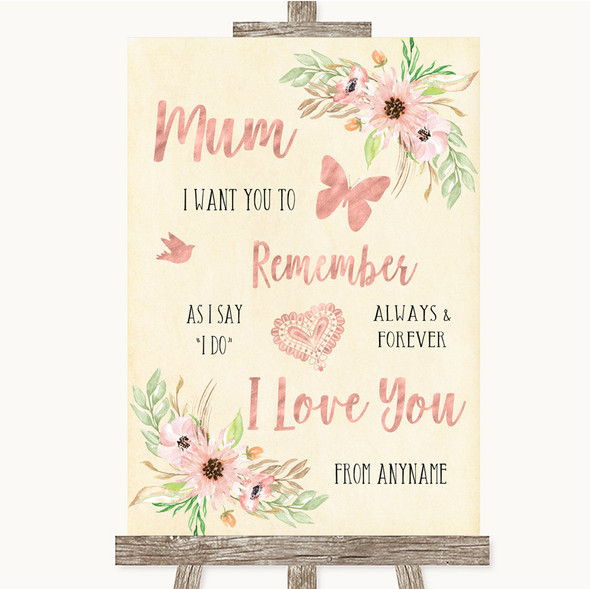 Blush Peach Floral I Love You Message For Mum Personalised Wedding Sign