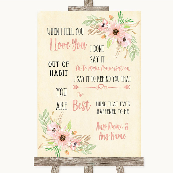 Blush Peach Floral When I Tell You I Love You Personalised Wedding Sign