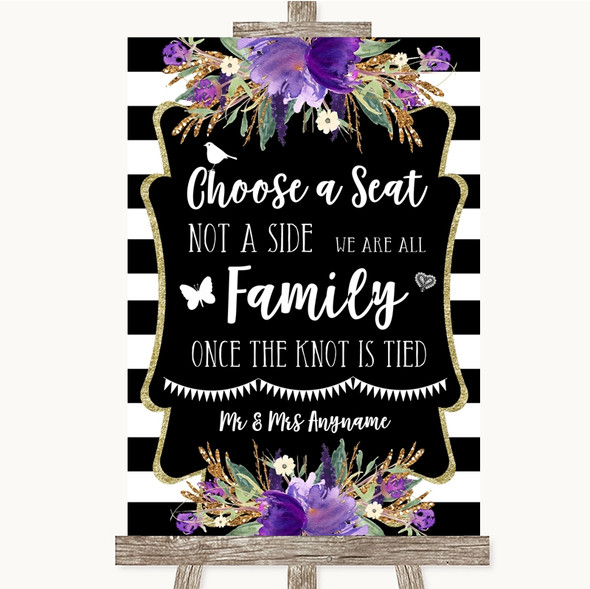 Black & White Stripes Purple Choose A Seat We Are All Family Wedding Sign