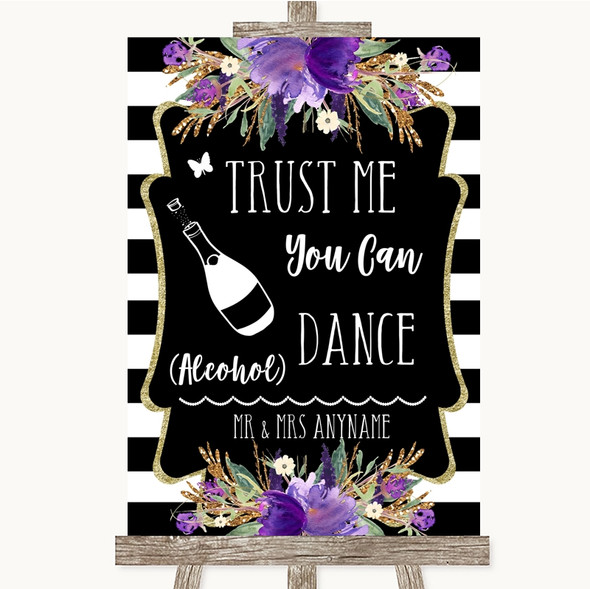 Black & White Stripes Purple Alcohol Says You Can Dance Wedding Sign