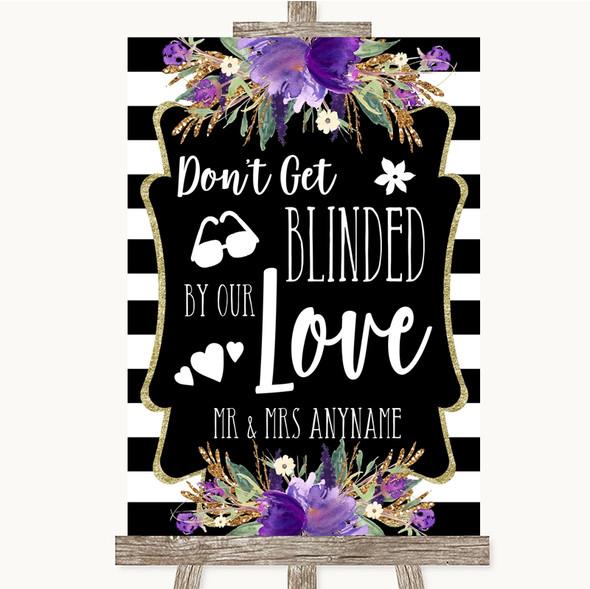 Black & White Stripes Purple Don't Be Blinded Sunglasses Wedding Sign