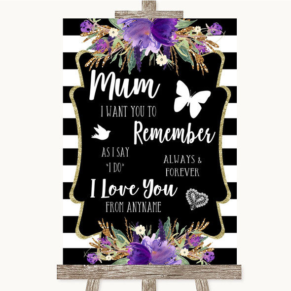 Black & White Stripes Purple I Love You Message For Mum Wedding Sign