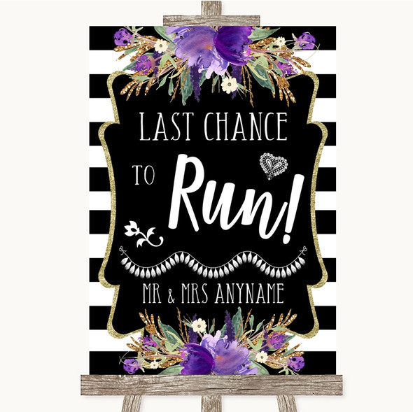 Black & White Stripes Purple Last Chance To Run Personalised Wedding Sign