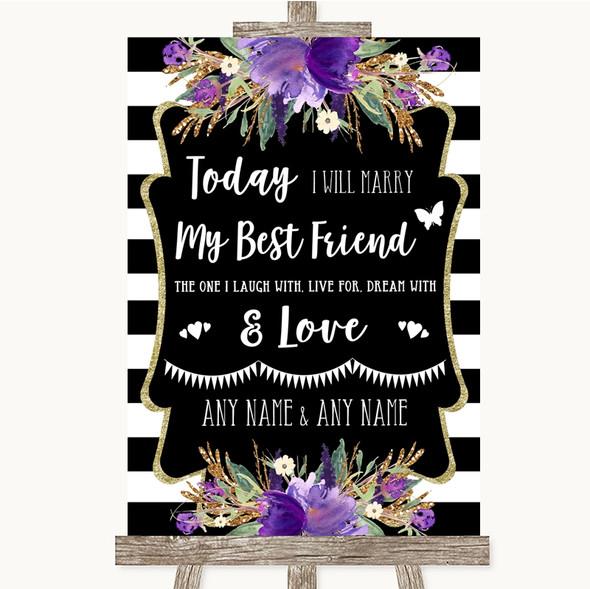 Black & White Stripes Purple Today I Marry My Best Friend Wedding Sign