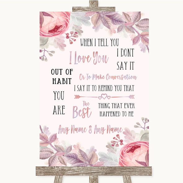 Blush Rose Gold & Lilac When I Tell You I Love You Personalised Wedding Sign