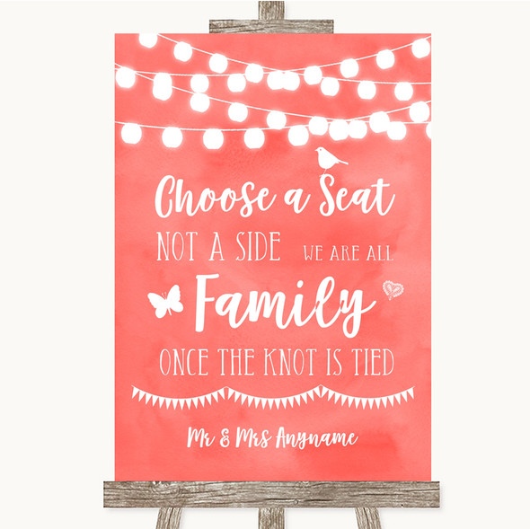 Coral Watercolour Lights Choose A Seat We Are All Family Wedding Sign