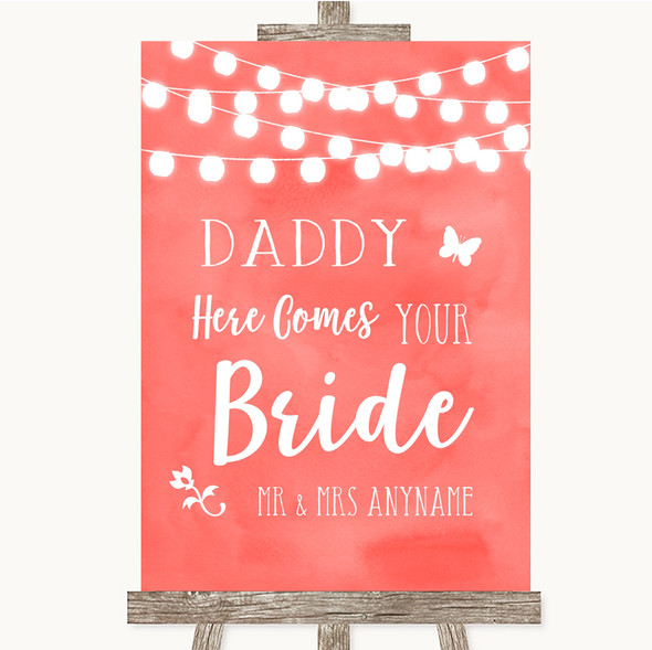 Coral Watercolour Lights Daddy Here Comes Your Bride Personalised Wedding Sign