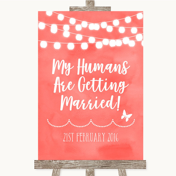 Coral Watercolour Lights My Humans Are Getting Married Personalised Wedding Sign